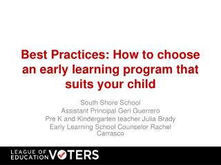 Best Practices: How to choose an early learning program that suits your child