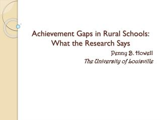 Achievement Gaps in Rural Schools: What the Research Says