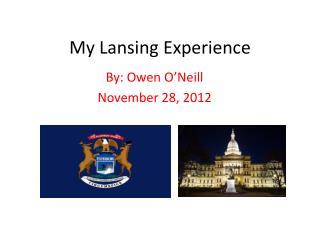 My Lansing Experience