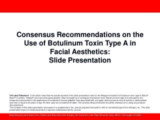 Consensus Recommendations on the Use of Botulinum Toxin Type A in Facial Aesthetics: Slide Presentation