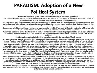 PARADISM: Adoption of a New Political System