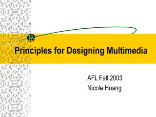 Principles for Designing Multimedia
