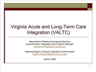 Virginia Acute and Long-Term Care Integration VALTC
