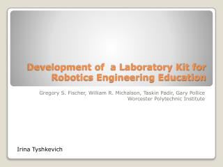 Development of  a Laboratory Kit for Robotics Engineering Education
