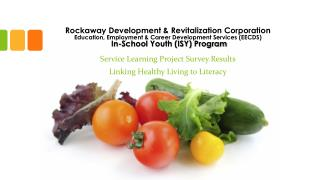 Service Learning Project Survey Results Linking Healthy Living to Literacy
