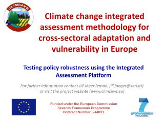 Funded under the European Commission Seventh Framework Programme Contract Number: 244031