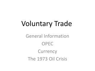 Voluntary Trade