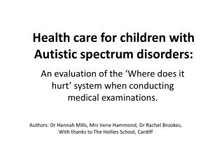 Health care for children with Autistic spectrum disorders: