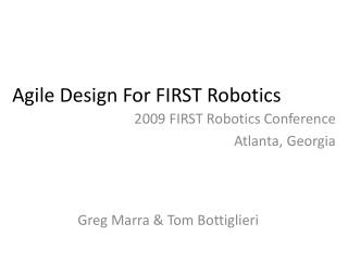 Agile Design For FIRST Robotics
