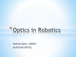Optics  in  Robotics