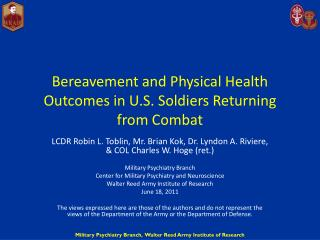 Bereavement and Physical Health Outcomes in U.S. Soldiers Returning from Combat
