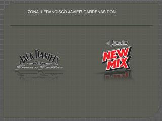 ZONA 1 FRANCISCO JAVIER CARDENAS DON