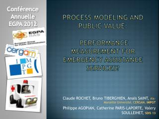 Process Modeling and public Value:  Performance Measurement for Emergency Assistance Services?