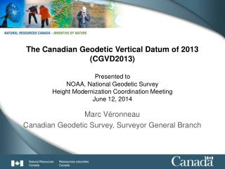 Marc Véronneau Canadian Geodetic Survey, Surveyor General Branch