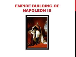 Empire Building of Napoleon III