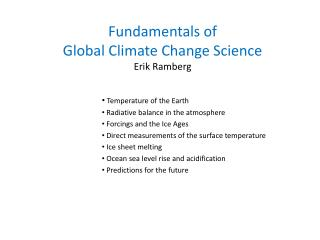 Fundamentals of  Global Climate Change Science Erik Ramberg