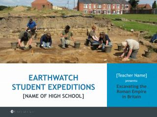 [Teacher Name]  presents: Excavating the Roman Empire  in Britain