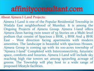 I-Land New Projects Wadala -09999684166 Ajmera property