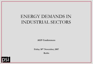 ENERGY DEMANDS IN INDUSTRIAL SECTORS