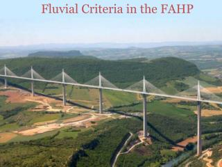 Fluvial Criteria in the FAHP