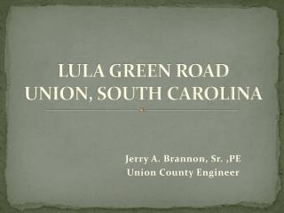 LULA GREEN ROAD UNION, SOUTH CAROLINA