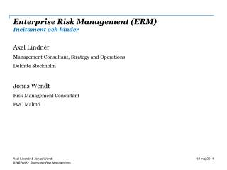 Enterprise Risk Management (ERM) Incitament och hinder