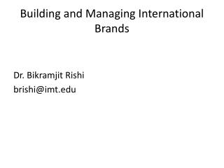 Building and Managing International Brands