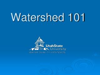 Watershed 101