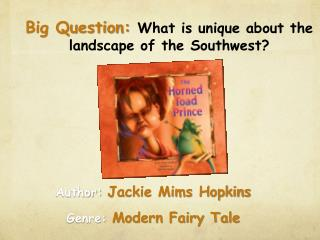 Author:  Jackie  Mims Hopkins Genre:  Modern  Fairy Tale