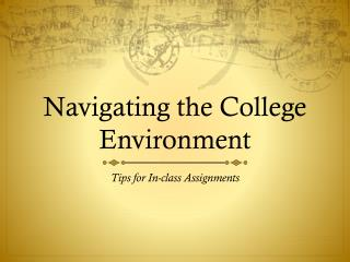 Navigating the College Environment