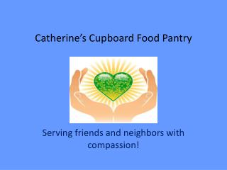 Catherine's Cupboard Food Pantry