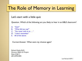 The Role of Memory in Learning