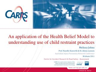 An application of the Health Belief Model to understanding use of child restraint practices