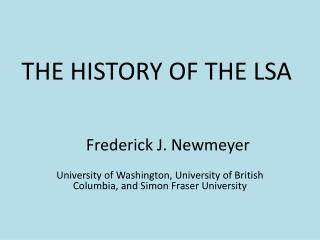 THE HISTORY OF THE LSA