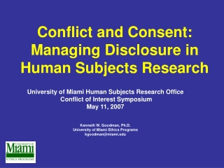 Conflict and Consent: Managing Disclosure in Human Subjects Research