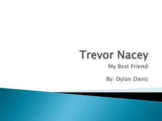 Trevor Nacey