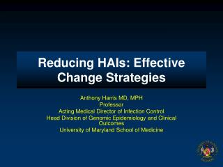 Reducing HAIs: Effective Change Strategies
