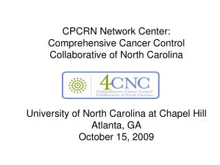 CPCRN Network Center: Comprehensive Cancer Control Collaborative of North Carolina