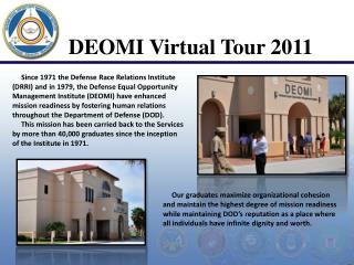 DEOMI Virtual Tour 2011
