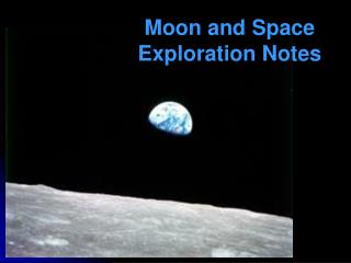Moon and Space Exploration Notes