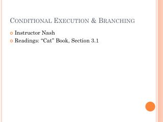 Conditional Execution & Branching