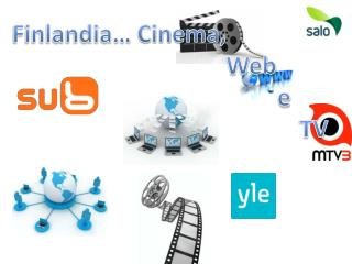 Finlandia… Cinema ,                                              Web