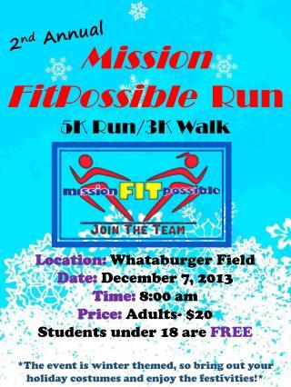 Mission FitPossible Run 5K Run/3K Walk