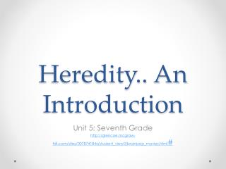 Heredity.. An Introduction