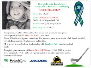Ryleigh Brooke-Lynn  Schwer First  Annual Memorial Golf Outing