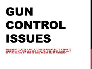 Gun Control Issues