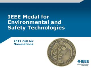 IEEE Medal for Environmental and  Safety Technologies
