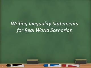 Writing Inequality Statements for Real World Scenarios