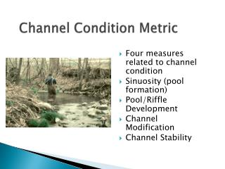 Channel Condition Metric