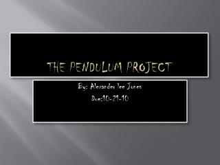 The Pendulum Project